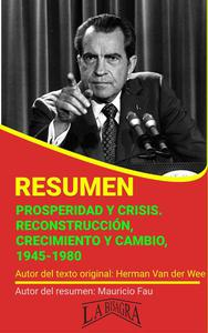 Prosperidad y Crisis. Reconstrucción, Crecimiento y Cambio, 1945-1980