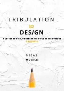 Tribulation By Design