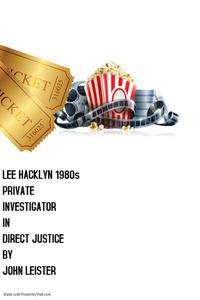 Lee Hacklyn 1980s Private Investigator in Direct Justice