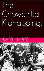 The Chowchilla Kidnappings