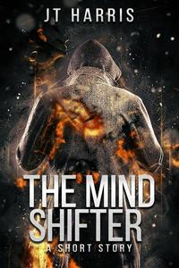 The Mind Shifter