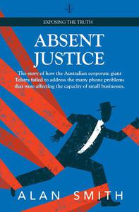 Absent Justice