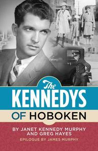 The Kennedys of Hoboken