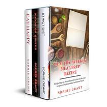 Healthy Weekly Meal Prep Recipes