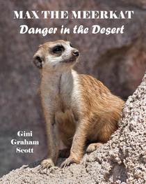 Max the Meerkat: Danger in the Desert