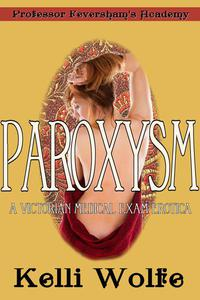 Paroxysm: A Victorian Medical Exam Erotica