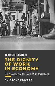 The Dignity Of Work In Economy