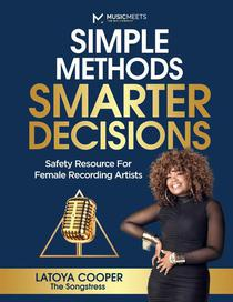 Simple Methods Smarter Decisions: Safety Resource for Female Recording Artists