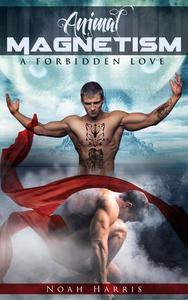 Animal Magnetism: A Forbidden Love