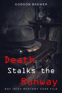 Death Stalks the Runway