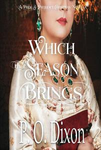 Which that Season Brings: A Pride and Prejudice Christmas Novella