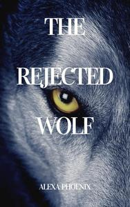 The Rejected Wolf