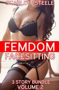 Femdom Facesitting - 3 story bundle - Volume 2