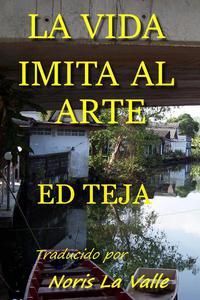 La Vida Imita al Arte