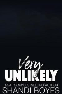 Very Unlikely