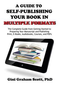 A Guide to Self-Publishing Your Book in Multiple Formats