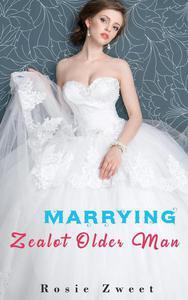 Marrying Zealot Older Man