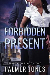Forbidden Present