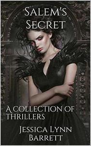 Salem's Secret : A Collection of Thrillers