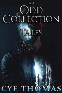 An Odd Collection of Tales