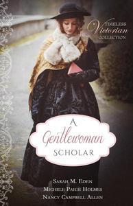 A Gentlewoman Scholar