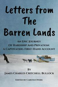 Letters from The Barren Lands