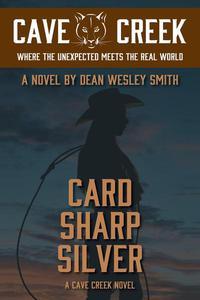 Card Sharp Silver: A Cave Creek Novel