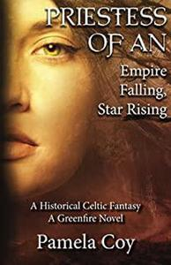 Priestess of An - Falling Empire, Rising Star