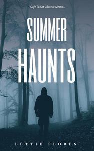 Summer Haunts