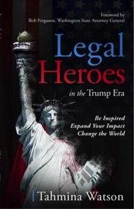 Legal Heroes in the Trump Era