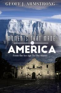 Moments That Made America