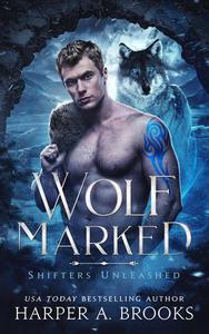 Wolf Marked: A Fantasy Shifter Romance