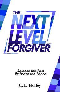 The Next Level Forgiver