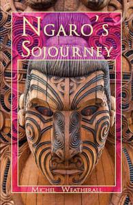 Ngaro's Sojourney