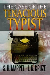 The Case of the Tenacious Typist