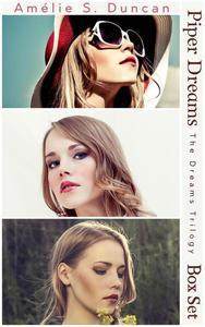 Piper Dreams Trilogy Box Set