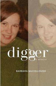 Digger: A Memoir