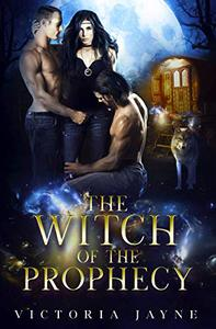 The Witch of the Prophecy