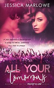 All Your Tomorrows: A Rockstar Romance