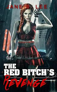 The Red Bitch's Revenge