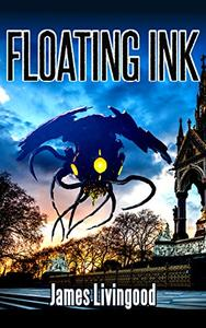 Floating Ink: Part of the Morning Motivation Short Story Series