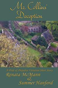 Mr. Collins' Deception: A Pride and Prejudice Variation