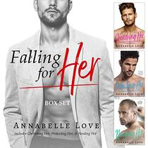 Falling For Her: A Contemporary Billionaire Romance Collection