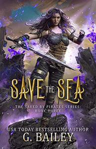 Save the Sea: Reverse Harem Fantasy Romance