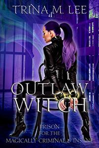Outlaw Witch