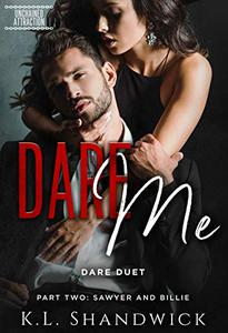 Dare Me: Dare Duet Book Two Sawyer and Billie