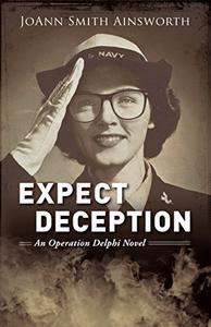 Expect Deception: An Operation Delphi Novel