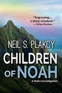 Children of Noah: A Mahu Investigation