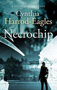 Necrochip: A Bill Slider Mystery