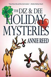 The Diz & Dee Holiday Mysteries
